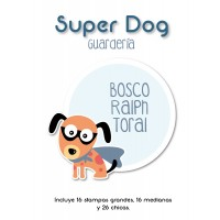 Guardería Super Dog